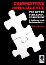 Competitive Intelligence: The Key to Strategic Advantage