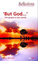 But God (REFLECTIONS)