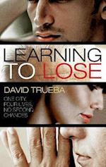 Learning to Lose af David Trueba, Mara Faye Lethem