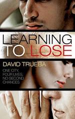 Learning To Lose af David Trueba