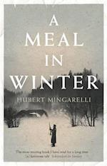 A Meal in Winter af Hubert Mingarelli