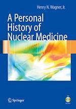 Personal History of Nuclear Medicine