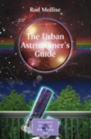 Urban Astronomer's Guide