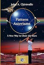 Pattern Asterisms (Patrick Moore's Practical Astronomy Series)