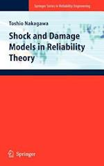 Shock and Damage Models in Reliability Theory (Springer Series in Reliability Engineering)