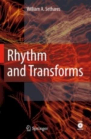 Rhythm and Transforms