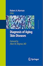 Diagnosis of Aging Skin Diseases af Robert A. Norman