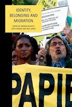 Identity, Belonging and Migration af Paul Jones, Gerard Delanty, Ruth Wodak