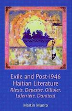 Exile and Post-1946 Haitian Literature af Martin Munro
