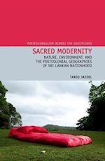 Sacred Modernity (Postcolonialism Across the Disciplines, nr. 12)