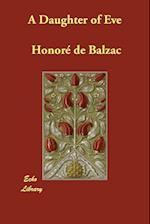A Daughter of Eve af Honore De Balzac, Katharine Prescott Wormeley
