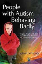 People with Autism Behaving Badly af John Clements