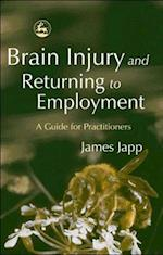 Brain Injury and Returning to Employment