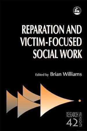 Reparation and Victim-focused Social Work