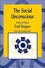 Social Unconscious (International Library of Group Analysis)