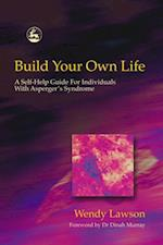 Build Your Own Life af Wendy Lawson