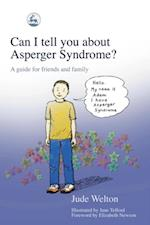 Can I tell you about Asperger Syndrome? (Can I Tell You About)
