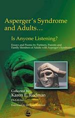 Asperger Syndrome and Adults... Is Anyone Listening?