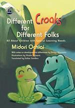 Different Croaks for Different Folks