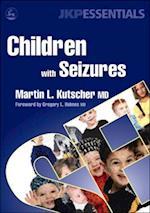 Children with Seizures af Martin L Kutscher
