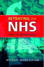 Betraying the NHS