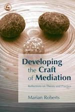 Developing the Craft of Mediation