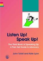 Listen Up! Speak Up!