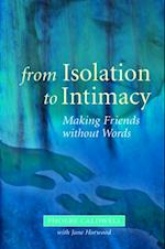 From Isolation to Intimacy