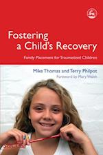 Fostering a Child's Recovery (Delivering Recovery)