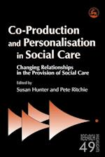 Co-Production and Personalisation in Social Care (Research Highlights in Social Work)