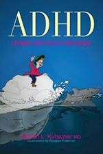ADHD - Living without Brakes af Martin L Kutscher