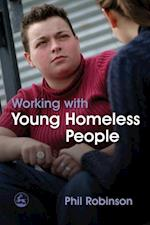 Working with Young Homeless People af Phil Robinson
