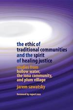 Ethic of Traditional Communities and the Spirit of Healing Justice