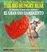 The Big Hungry Bear / El gran oso hambriento