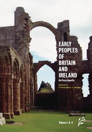 Early Peoples of Britain and Ireland [2 volumes]
