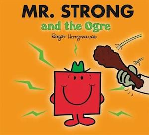 Mr Men and Little Miss: Mr Strong and the Ogre