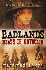Death in Drygulch (Badlands)