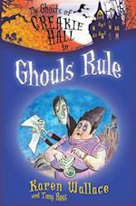 Ghouls Rule (Ghost of Creakie Hall)