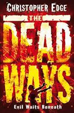 The Dead Ways af Christopher Edge