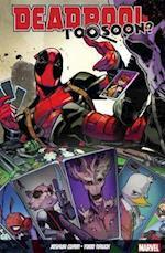 Deadpool: Too Soon?