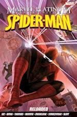 Marvel Platinum: The Definitive Spider-man Reloaded