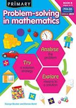 Primary Problem-Solving in Mathematics af George Booker