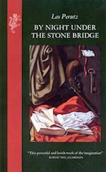 By Night Under the Stone Bridge af Leo Perutz