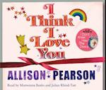 I Think I Love You af Julian Rhind Tutt, Allison Pearson, Morwenna Banks