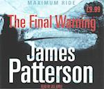 Maximum Ride: The Final Warning (Maximum Ride, nr. 4)