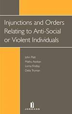 Injunctions and Orders Against Anti-Social or Violent Individuals