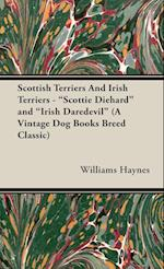 Scottish Terriers And Irish Terriers -