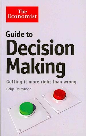 Bog, paperback The Economist Guide to Decision-Making af Helga Drummond