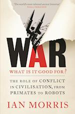 War: What is it good for?