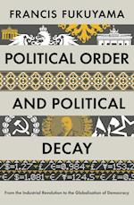 Political Order and Political Decay